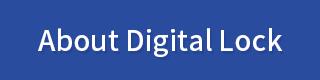 About Digital Lock
